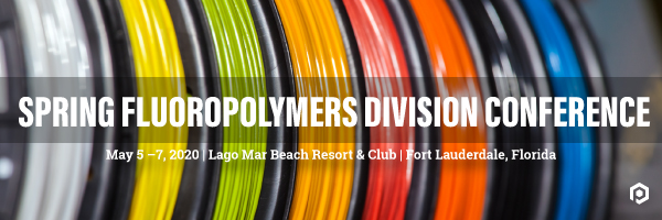 2021 Fluoropolymer Division Spring Meeting