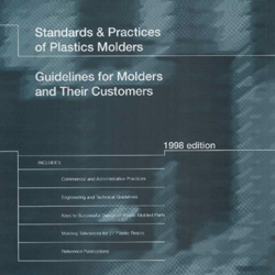 Standards and Practices of Plastics Molders
