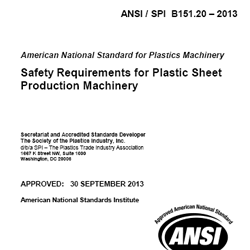 ANSI/SPI B151.20-2013 Reqs for Plastic Sheet Prod. Machinery