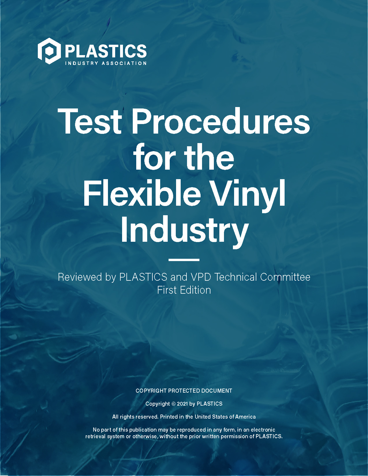 Test Procedures for the Flexible Vinyl Industry