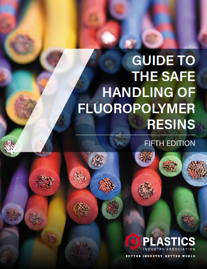 Guide To The Safe Handling of Fluoropolymer Resins, 5th Ed.