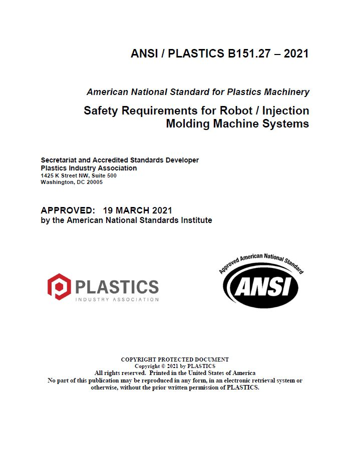 B151.27 Safety Requirements for Robot / IMM Systems