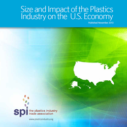 Size and Impact of the Plastics Industry on the U.S.: 2013